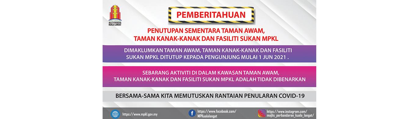 web banner PEMBERTITAHUAN PENUTUPAN SEMENTARA TAMAN AWAM 02062021